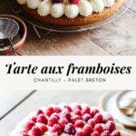 Tarte framboise mascarpone palet breton