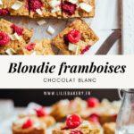Blondie framboise chocolat blanc