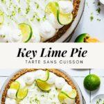 Key lime pie tarte citron vert sans cuisson - Lilie Bakery