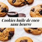 Cookies huile de coco pépites chocolat sans beurre Lilie Bakery